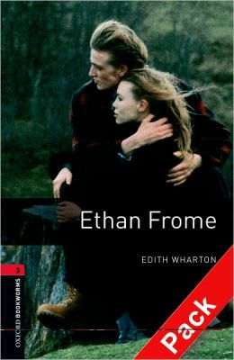Oxford Bookworms Library: Ethan Frome Audio Pack (double CD): Level 3: 1000-Word Vocabulary