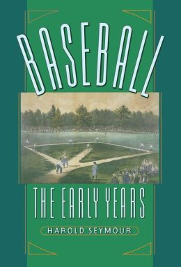 Baseball: The Early Years