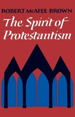 The Spirit of Protestantism