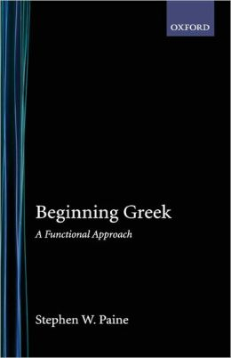 Beginning Greek: A Functional Approach