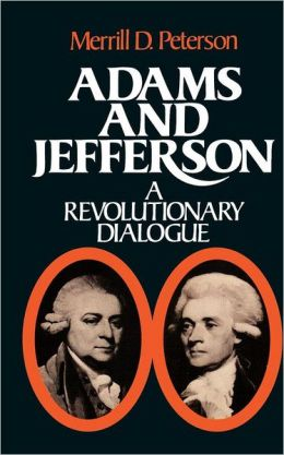 Adams and Jefferson: A Revolutionary Dialogue