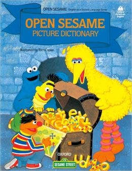 Open Sesame Picture Dictionary: Featuring Jim Henson's Sesame Street Muppets, Children's Television Workshop