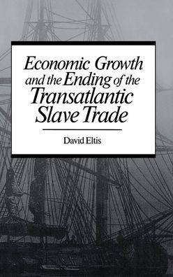 Economic Growth and the Ending of the Transatlantic Slave Trade