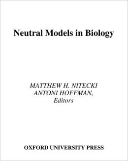 Neutral Models in Biology