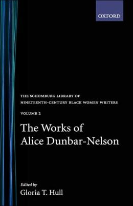 Works of Alice Dunbar-Nelson, Vol. 2