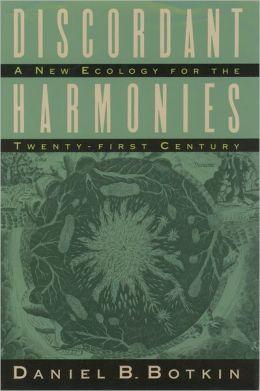 Discordant Harmonies: A New Ecology for the Twenty-first Century