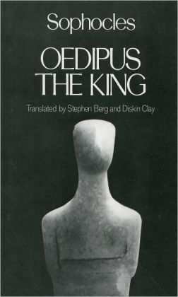 Oedipus the King (Greek Tragedy in New Translations Series)