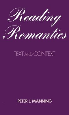 Reading Romantics: Texts and Contexts