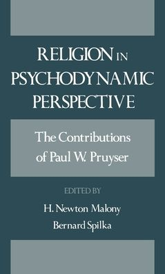Religion in Psychodynamic Perspective: The Contributions of Paul W. Pruyser