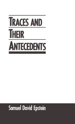 Traces and Their Antecedents