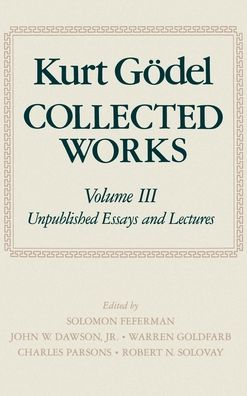 Collected Works: Volume III: Unpublished essays and lectures