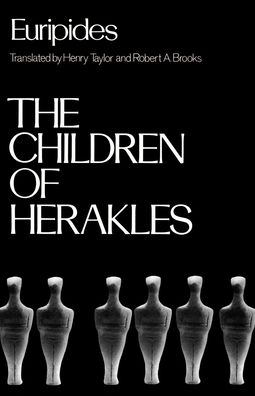 The Children of Herakles (The Heraclidae)