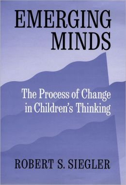 Emerging Minds: Process of Change in Children's Thinking