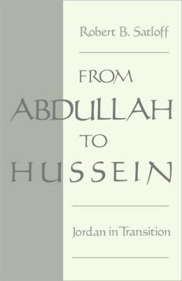 From Abdullah to Hussein: Jordan in Transition