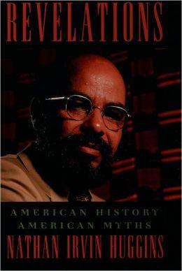 Revelations: American History, American Myths
