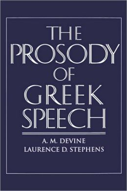 The Prosody of Greek Speech