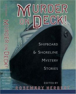 Murder on Deck!: Shipboard & Shoreline Mystery Stories