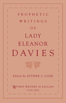 Prophetic Writings of Lady Eleanor Davies
