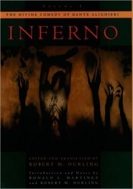 The Divine Comedy of Dante Alighieri, Volume 1: Inferno (Durling Translation)