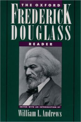 The Oxford Frederick Douglass Reader