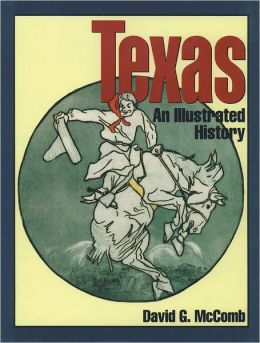 Texas: An Illustrated History