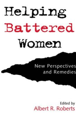 Helping Battered Women: New Perspectives and Remedies