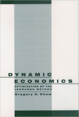 Dynamic Economics: Optimization by the Lagrange Method