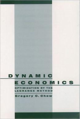 Dynamic Economics: Optimization by the Lagrange Method