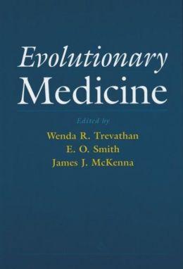 Evolutionary Medicine