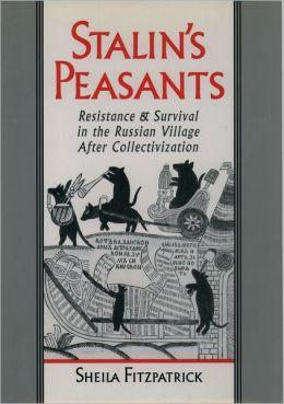 Satlin's Peasants: Resistance and Survival in the Russian Village after Collectivization