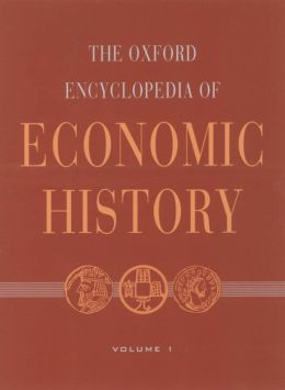 The Oxford Encyclopedia of Economic History: 5-Volume Set