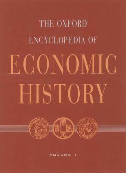 The Oxford Encyclopedia of Economic History: 5-Volume Set