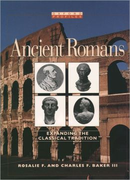 Ancient Romans; Expanding the Classical Tradition