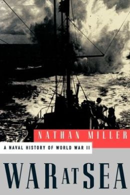 War at Sea; A Naval History of World War II