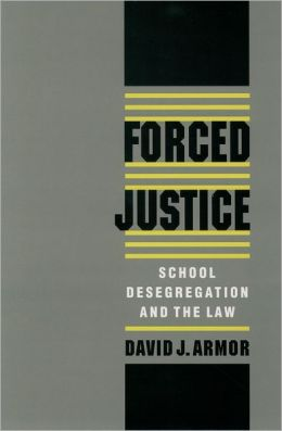 Forced Justice: School Desegregation and the Law