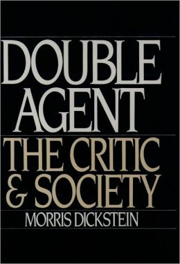 Double Agent; The Critic and Society