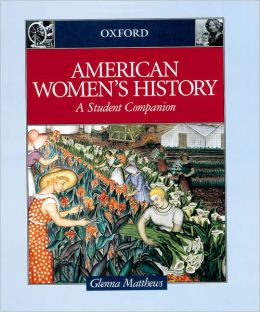 American Women's History: A Student Companion