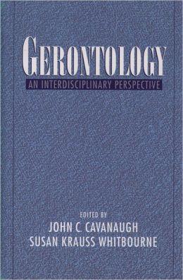 Gerontology: An Interdisciplinary Perspective