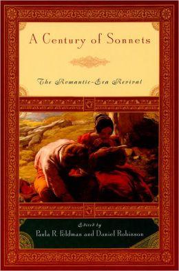 A Century of Sonnets: The Romantic-Era Revival 1750 - 1850