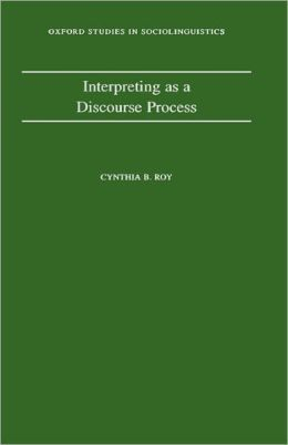 Interpreting as a Discourse Process