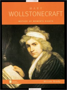 Mary Wollstonecraft: Mother of Women's Rights