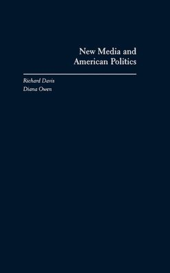 New Media and American Politics