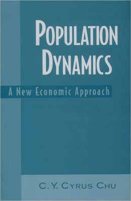 Population Dynamics: A New Economic Approach