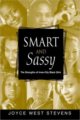 Smart and Sassy: The Strengths of Inner-City Black Girls