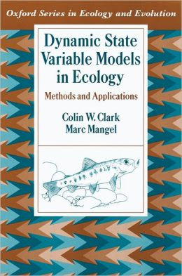Dynamic State Variable Models in Ecology: Methods and Applications