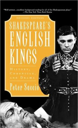 Shakespeare's English Kings: History, Chronicle and Drama