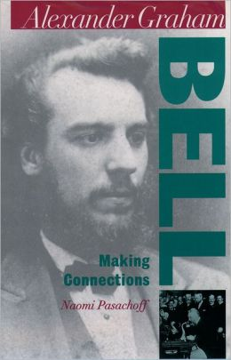 Alexander Graham Bell; Making Connections