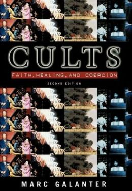 Cults; Faith, Healing, and Coercion