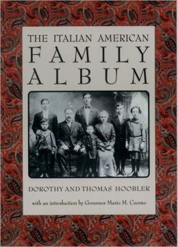 The Italian American Family Album