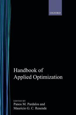 Handbook of Applied Optimization
